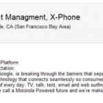 職缺需求透露 Mototrola 與 Google 的確在打造 X-Phone