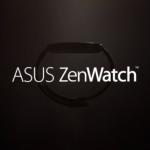 宣傳影片釋出,ASUS 首款智慧手錶將被命名為 ZenWatch