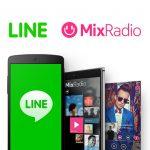LINE 向微軟收購 MixRadio 串流音樂服務,擴張歐美版圖