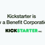 賺錢不重要!Kickstarter 轉型為新型公益公司