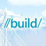 微軟 Build 2016:Windows 10 今夏更新,執行長談論人工智慧機器人的開發願景