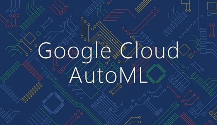 Google AutoML 新工具登場,Google:會持續為所有人帶來 AI